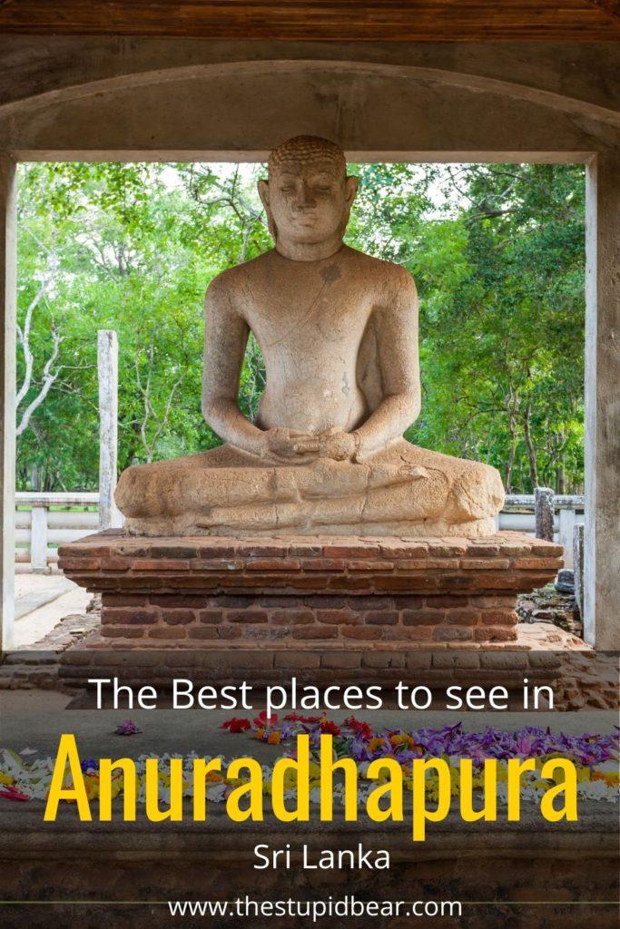 Places to see in Anuradhapura, Sri Lanka