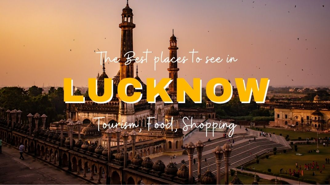 Things to do in Lucknow_Featured Image