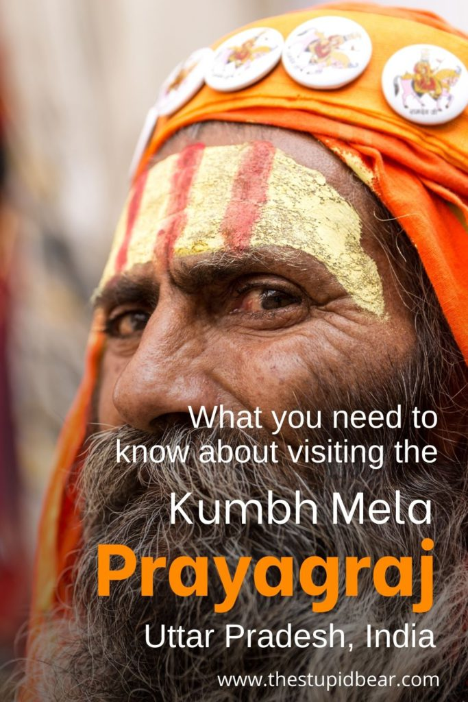 How to visit the kumbh mela in Prayagraj, Allahabad, India