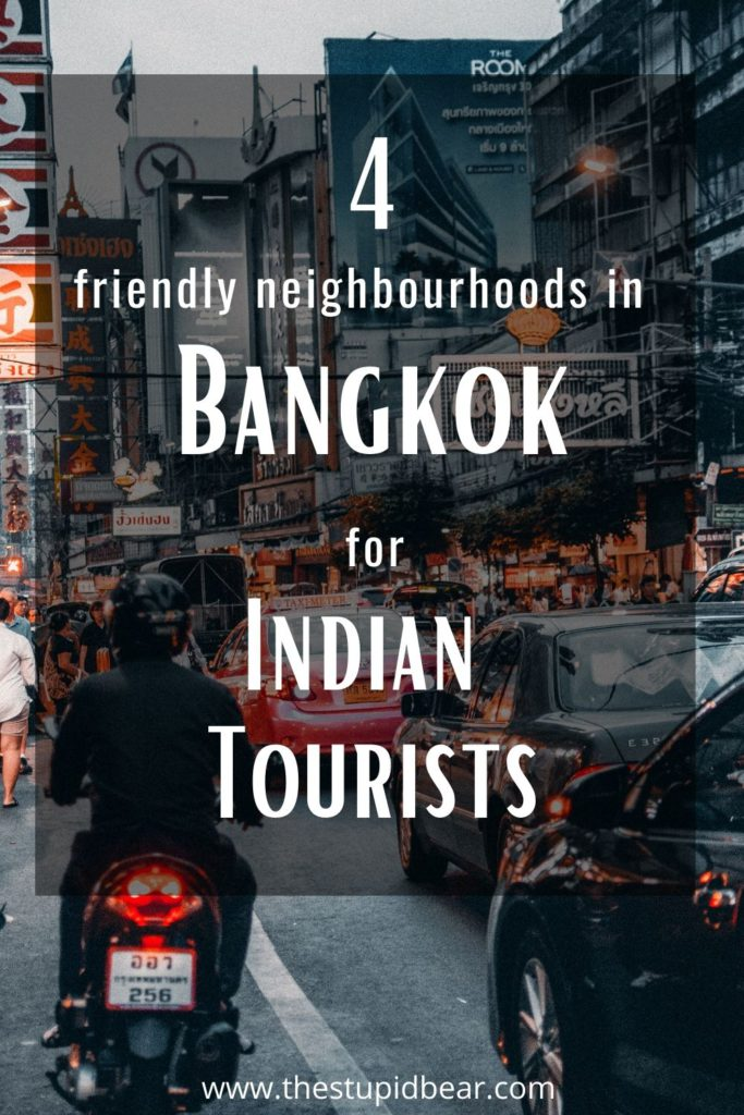 Best areas to stay in Bangkok with indian restaurants